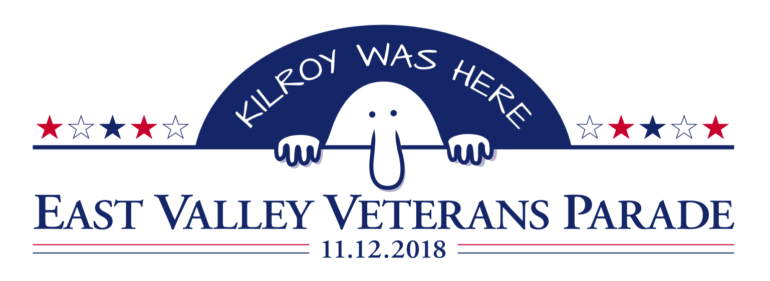 East Valley Veterans Parade 2018 Theme: Kilroy was Here